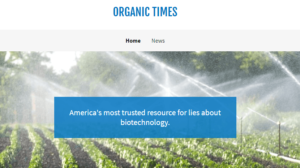 Organic Times: New satire site takes Onion-like look at crop biotechnology activists